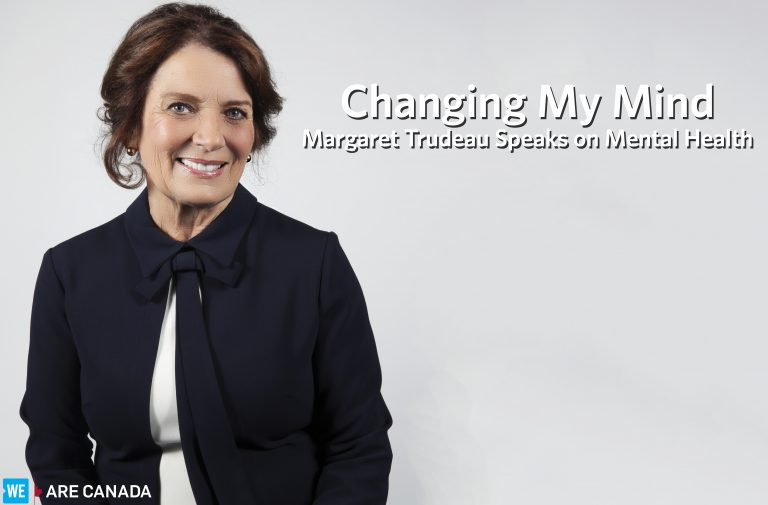 Changing My Mind Margaret Trudeau On Mental Health Office Of The President